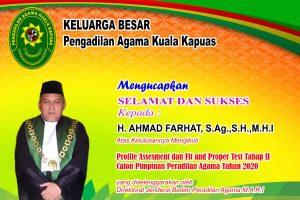 Selamat !! Ketua Pengadilan Agama Kuala Kapuas Lulus Fit and Proper Test Calon Pimpinan PA/MS Kelas IB